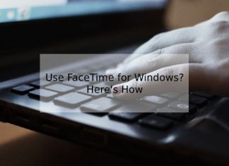 How Do We Get FaceTime for Windows