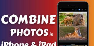 combine photos on iPhone